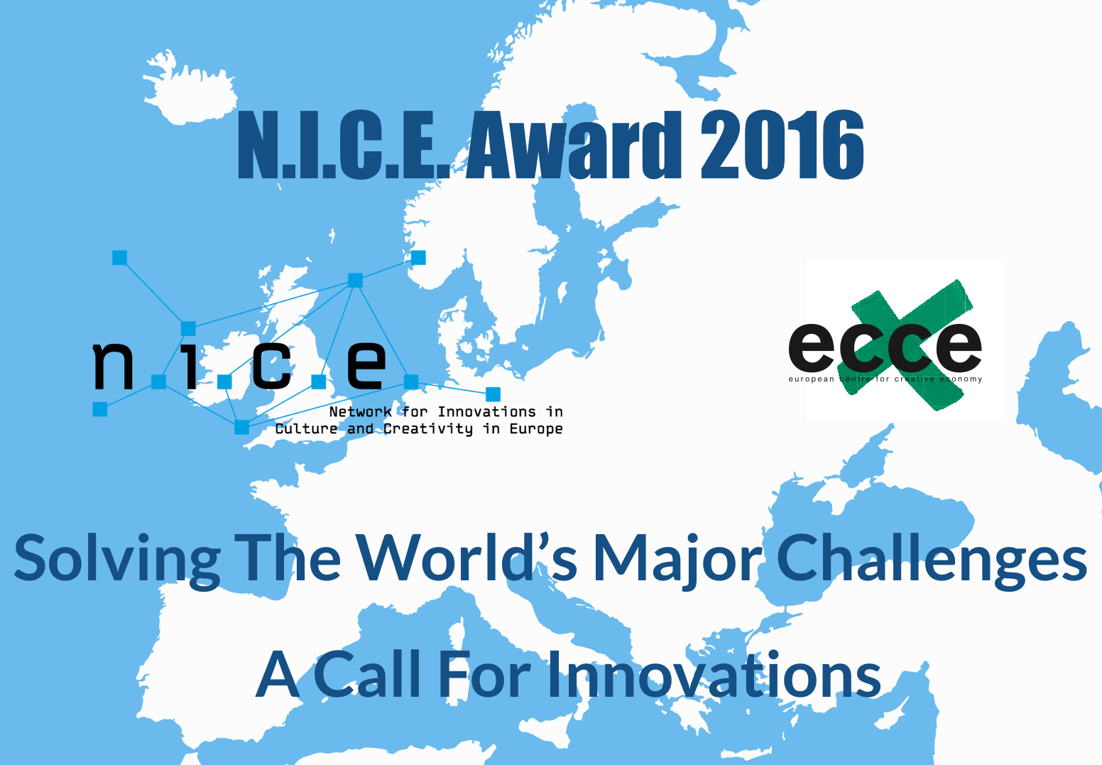 N.I.C.E. Award 2016; Call for entries